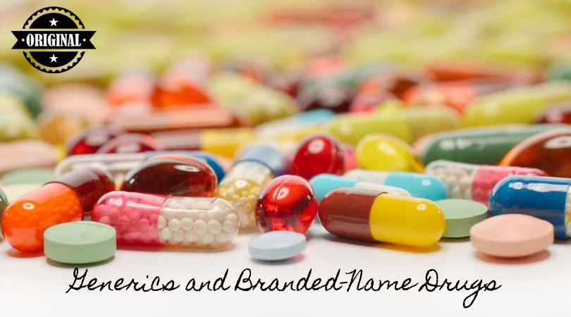 Generics and Branded-Name Drugs