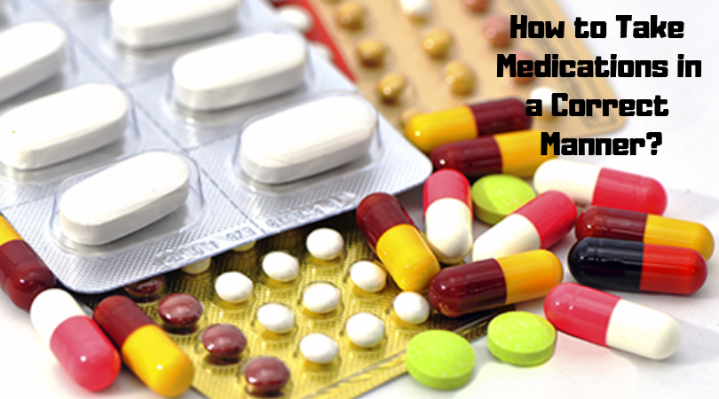 How to Take Medications in a Correct Manner_